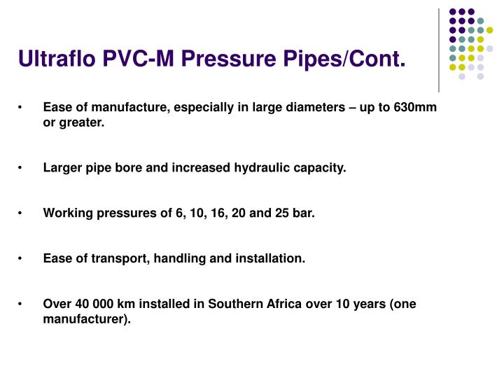 Ultraflo PVC-M Pressure Pipes/Cont.
