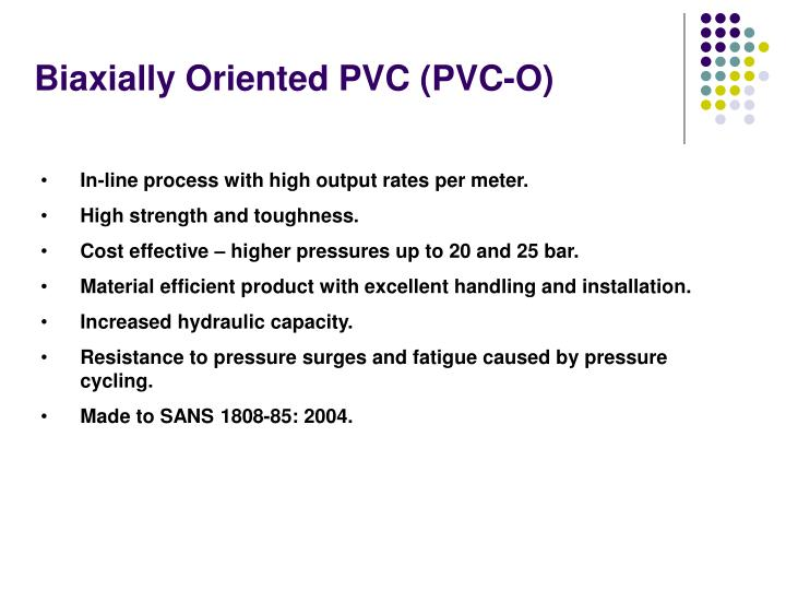 Biaxially Oriented PVC (PVC-O)