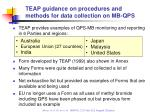 teap guidance on procedures and methods for data collection on mb qps