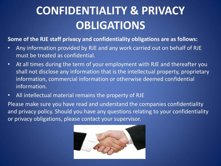 CONFIDENTIALITY & PRIVACY OBLIGATIONS