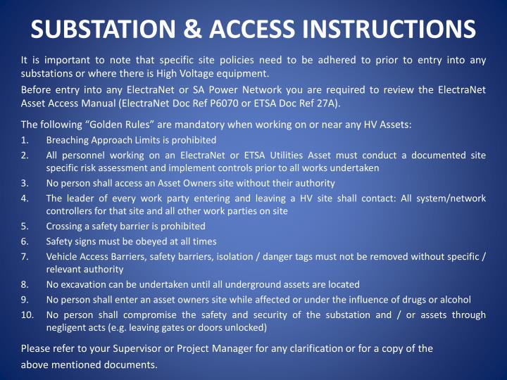 SUBSTATION & ACCESS INSTRUCTIONS