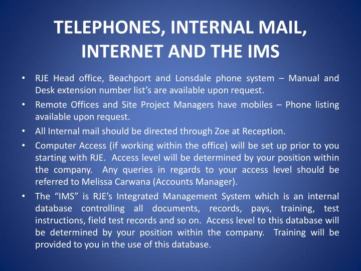 TELEPHONES, INTERNAL MAIL,
