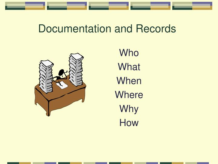 Documentation and records