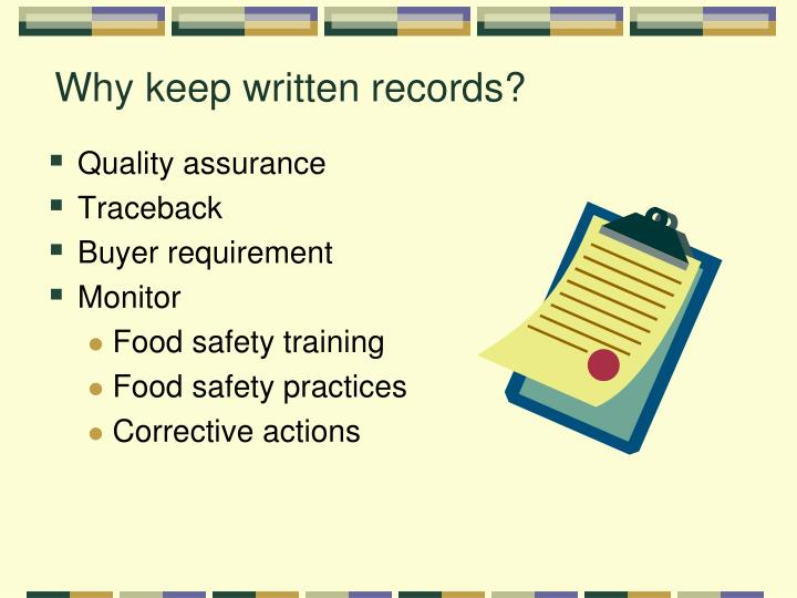 Why keep written records?