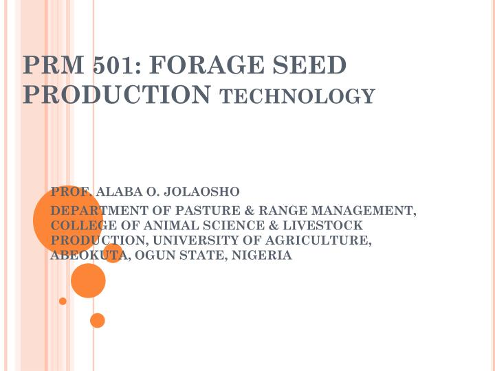 Prm 501 forage seed production technology