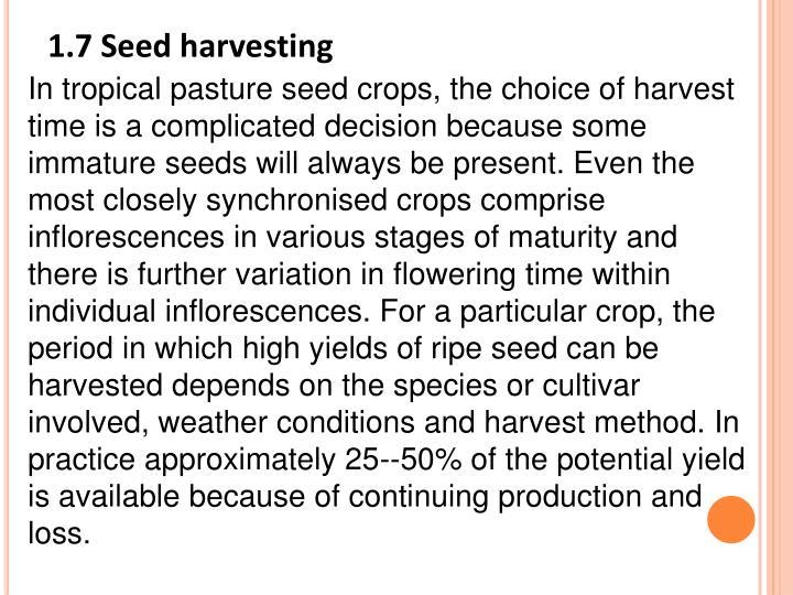 1.7 Seed harvesting