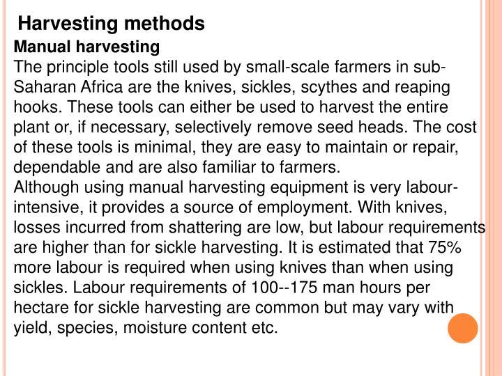 Harvesting methods