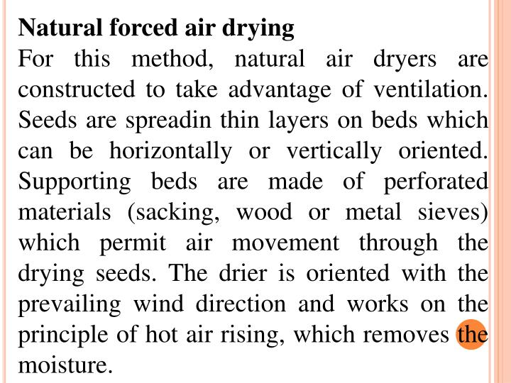 Natural forced air drying