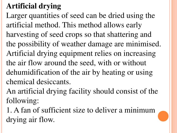 Artificial drying
