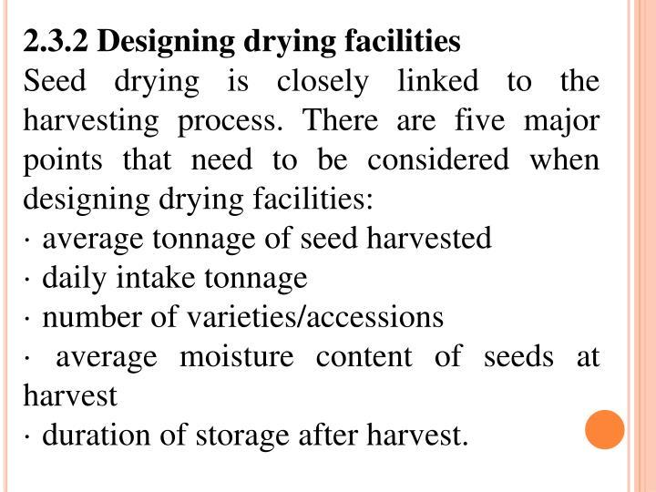 2.3.2 Designing drying facilities