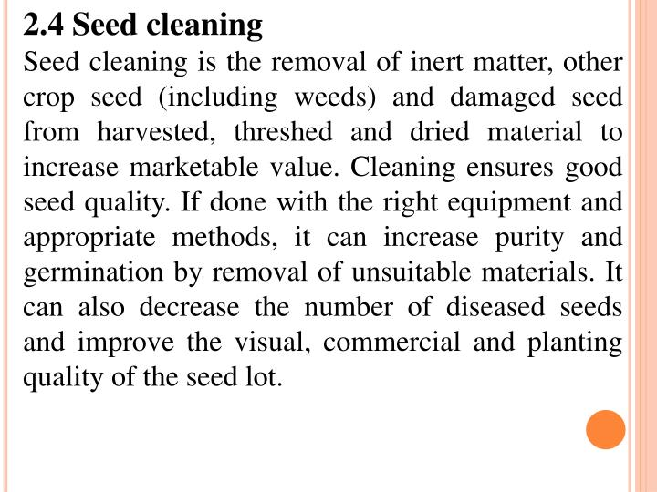 2.4 Seed cleaning