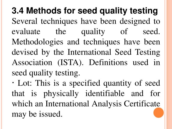 3.4 Methods for seed quality testing