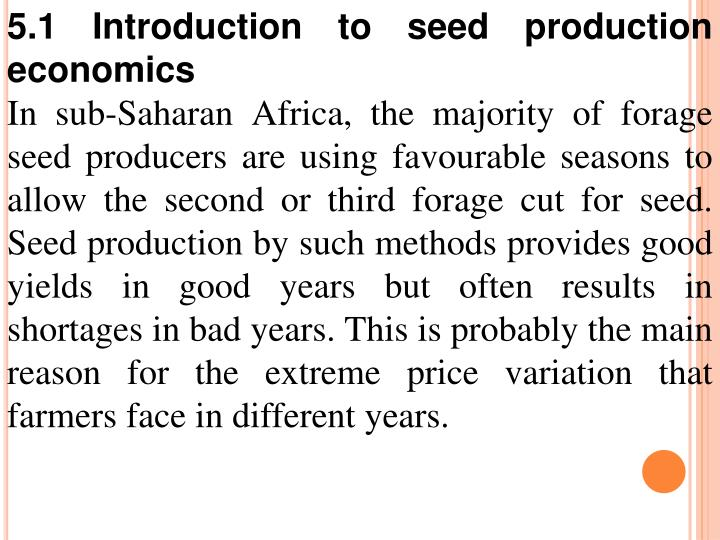 5.1 Introduction to seed production economics