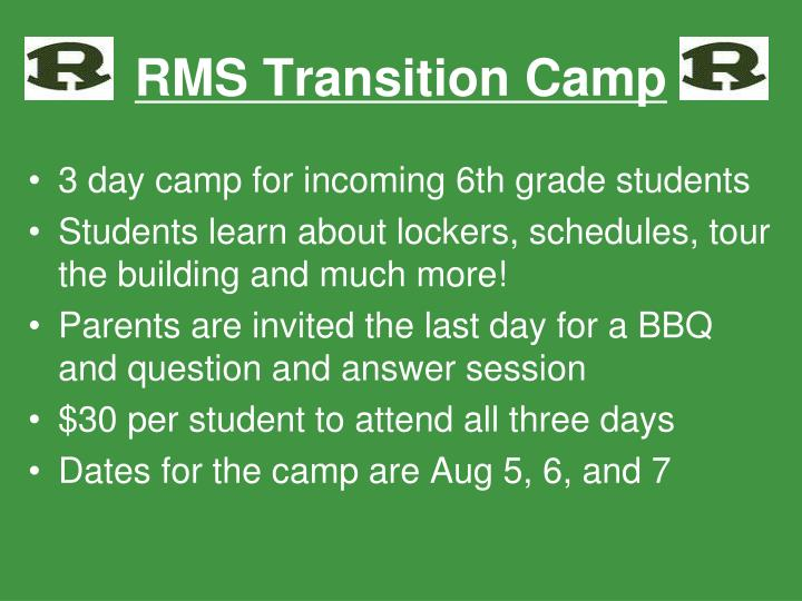 RMS Transition Camp