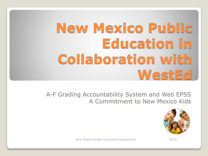 New mexico public education in collaboration with wested