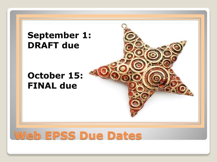 September 1: DRAFT due