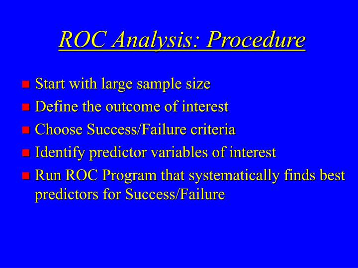 ROC Analysis: Procedure