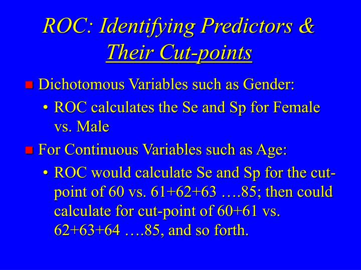 ROC: Identifying Predictors &