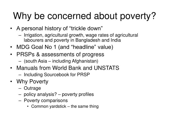 Why be concerned about poverty?