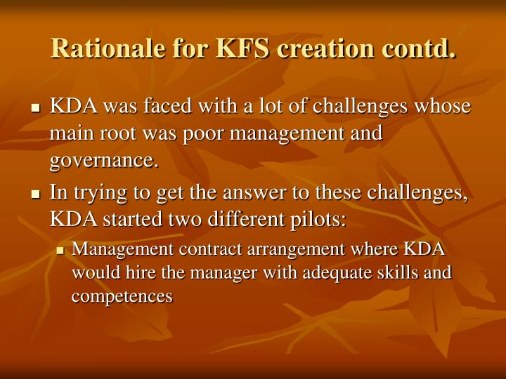 Rationale for KFS creation contd.
