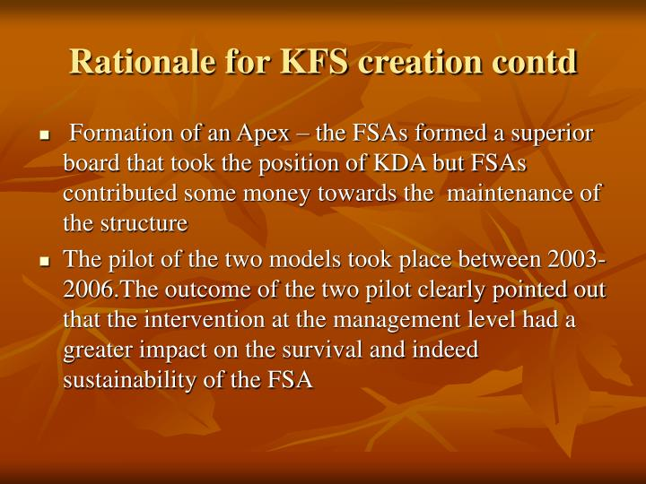 Rationale for KFS creation contd