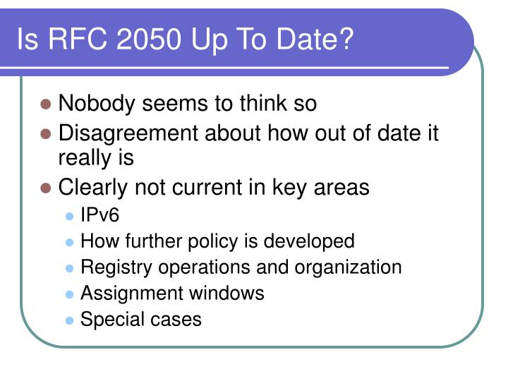 Is RFC 2050 Up To Date?