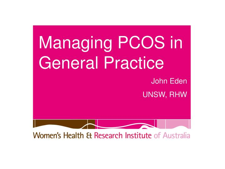 Managing pcos in general practice
