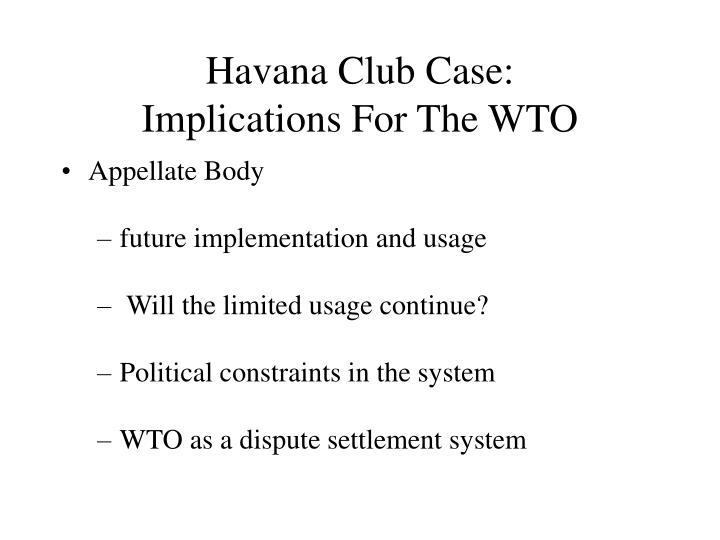 Havana Club Case: