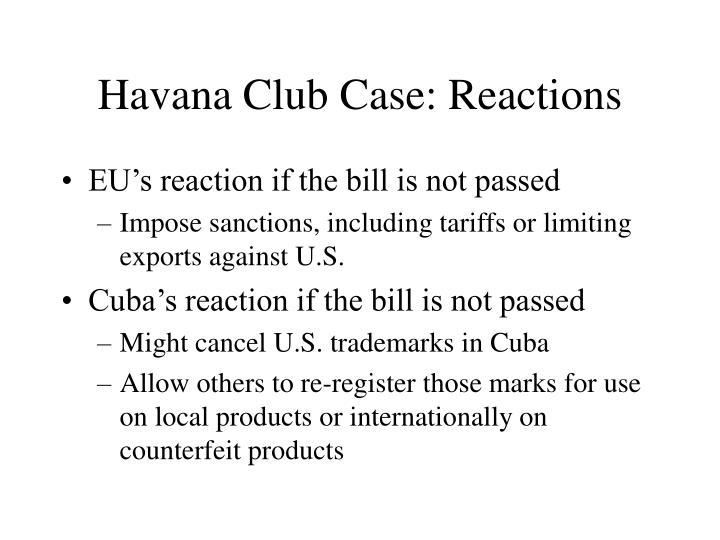 Havana Club Case: Reactions
