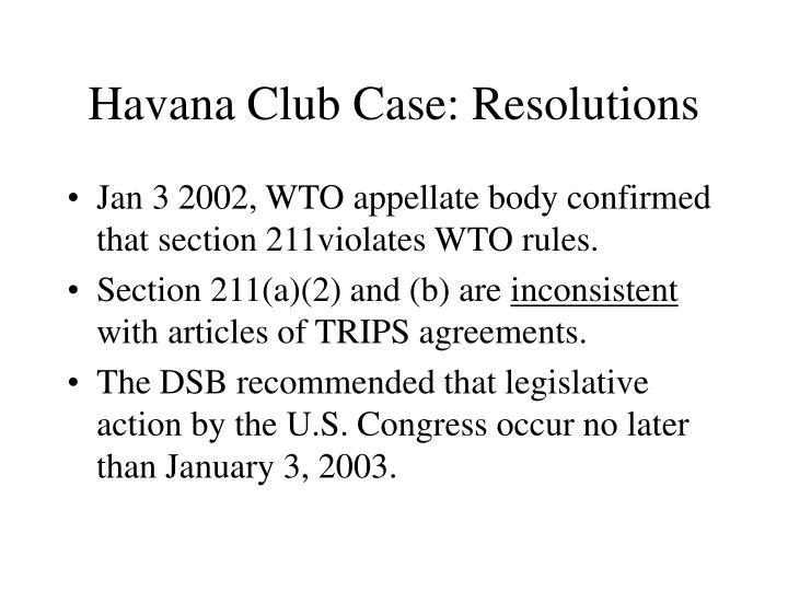 Havana Club Case: Resolutions