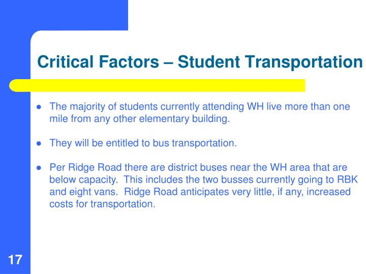 Critical Factors – Student Transportation