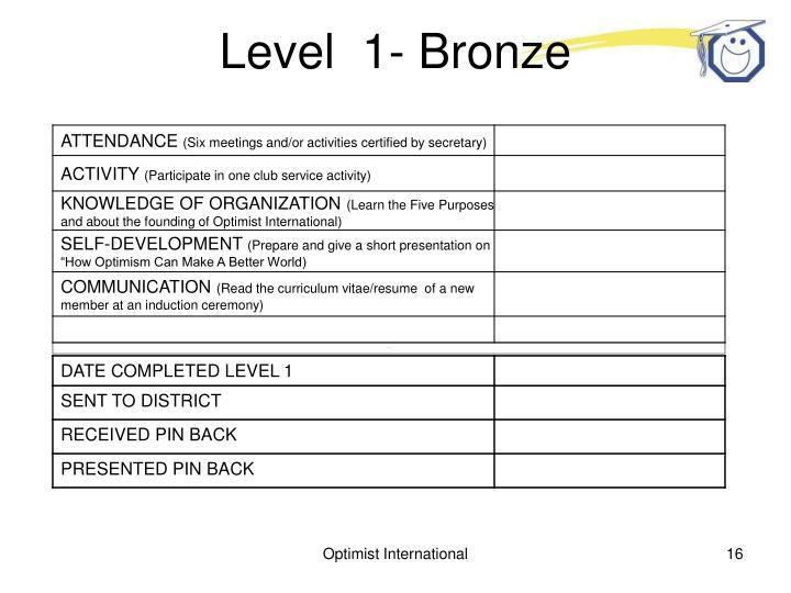 Level  1- Bronze