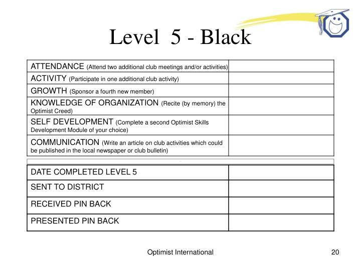 Level  5 - Black