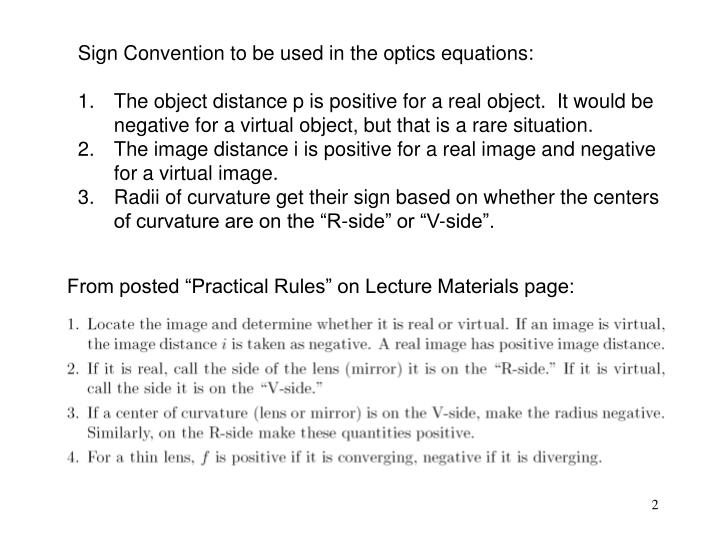 Sign Convention to be used in the optics equations: