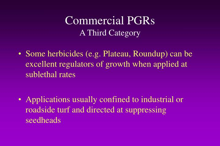 Commercial PGRs