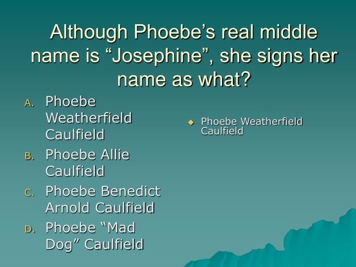 Phoebe Weatherfield Caulfield