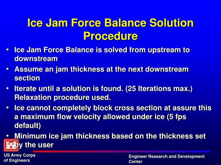 Ice Jam Force Balance Solution Procedure