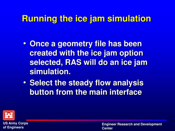 Running the ice jam simulation