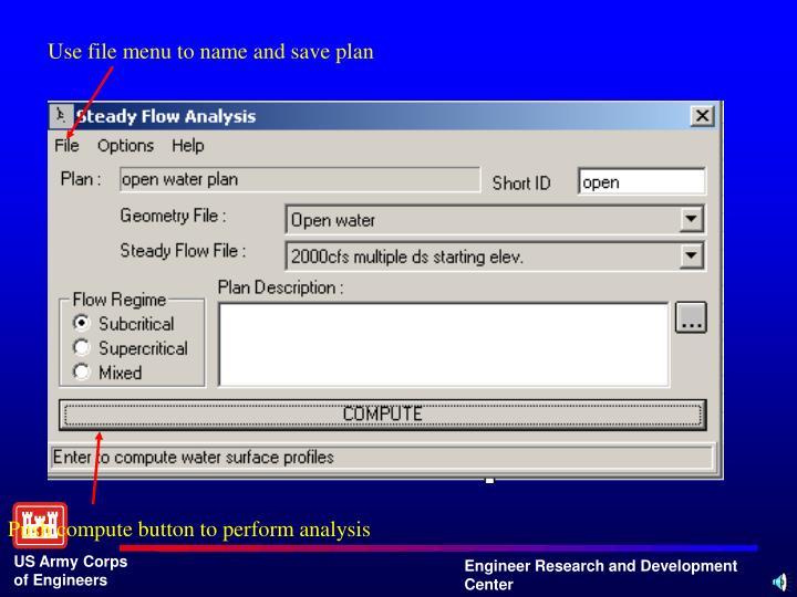 Use file menu to name and save plan