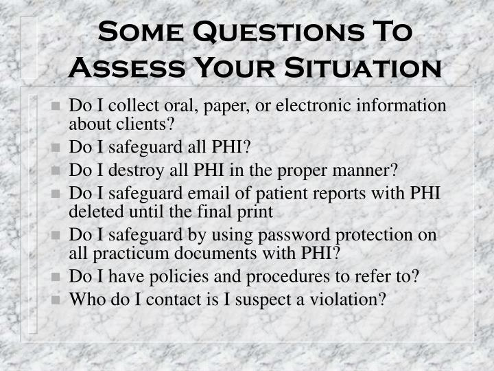 Some Questions To Assess Your Situation