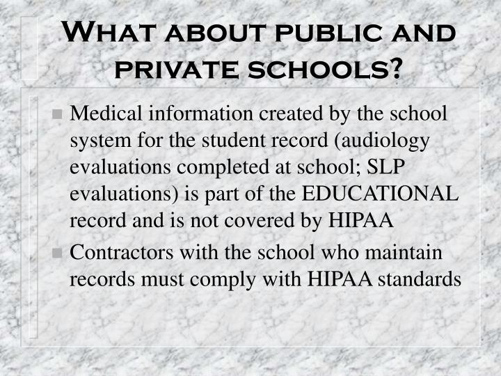 What about public and private schools?
