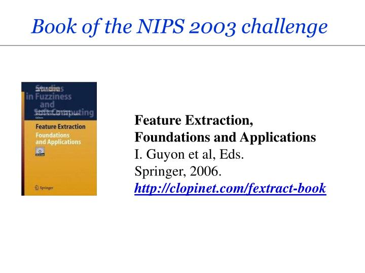 Book of the NIPS 2003 challenge