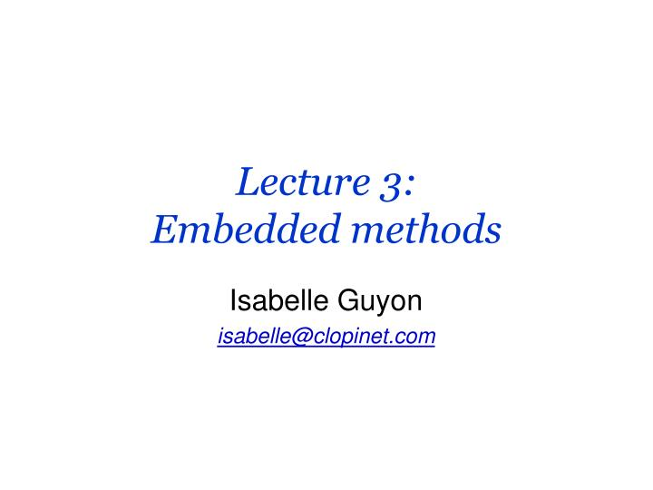 Lecture 3 embedded methods