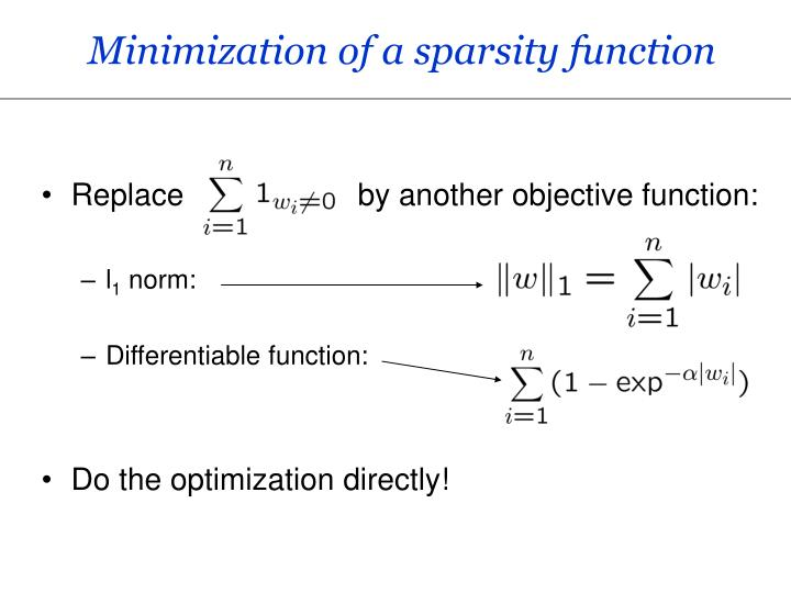 Minimization of a sparsity function
