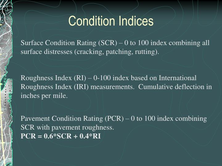 Condition Indices