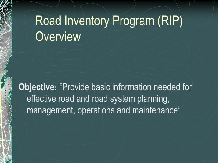 Road inventory program rip overview