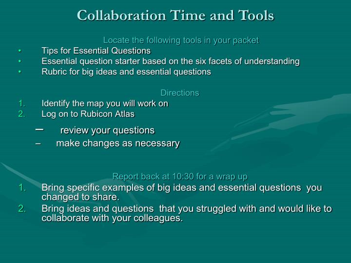 Collaboration Time and Tools