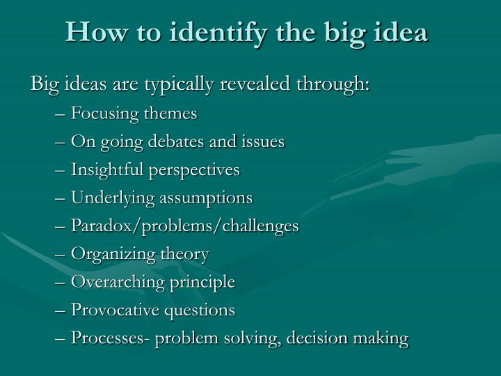 How to identify the big idea