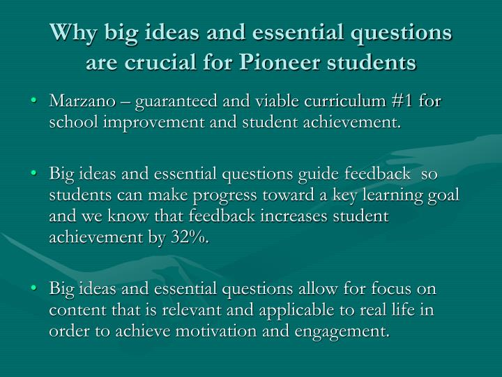 Why big ideas and essential questions are crucial for Pioneer students