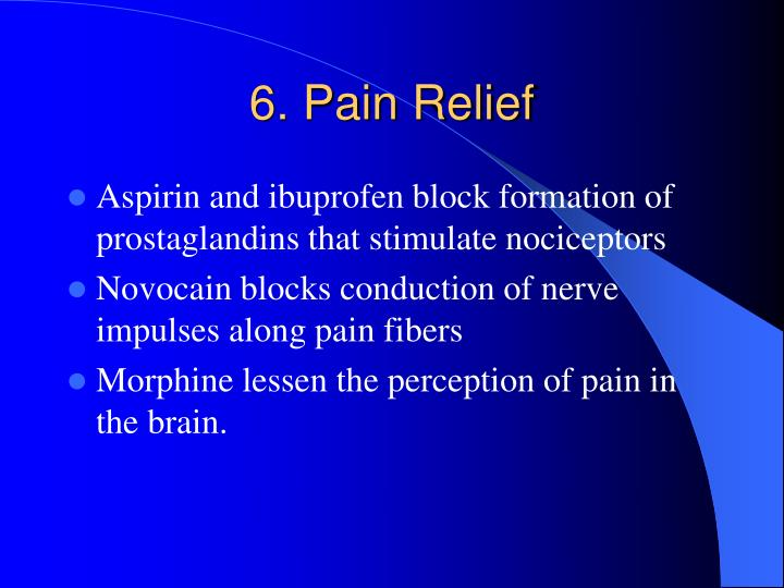 6. Pain Relief